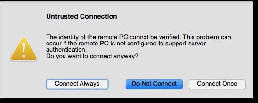 Microsoft remote desktop Untrusted Connection